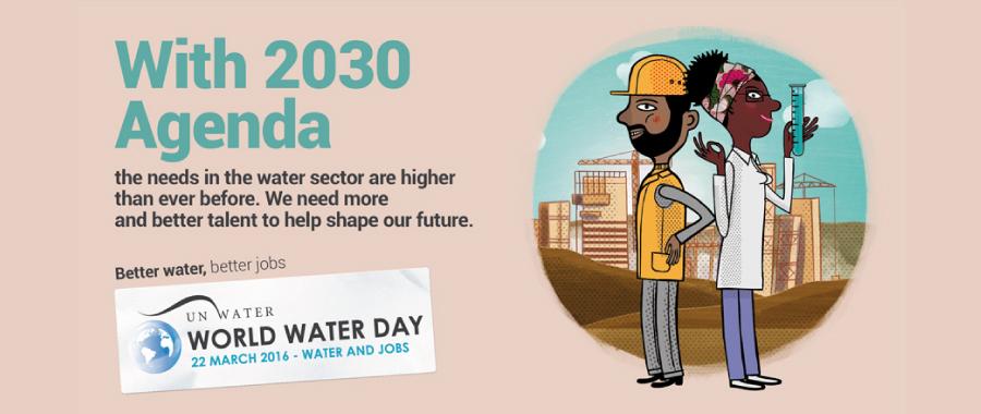 Weltwassertag 2016 – Wasser und Arbeitsplätze